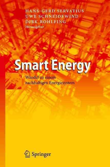 Smart Energy By Servatius, Hans-gerd (EDT)/ Schneidewind, Uwe (EDT)/ Rohlfing, Dirk (EDT)